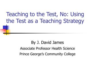 Teaching to the Test, No: Using the Test as a Teaching Strategy