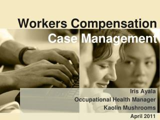 Workers Compensation Case  Management