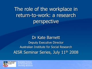 The role of the workplace in return-to-work: a research perspective
