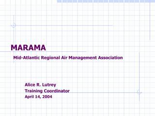 MARAMA Mid-Atlantic Regional Air Management Association