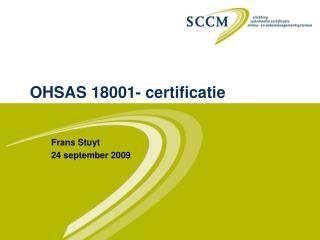 OHSAS 18001- certificatie