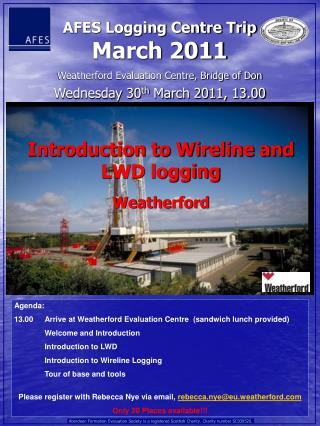 Weatherford Evaluation Centre, Bridge of Don Wednesday 30th March 2011, 13.00