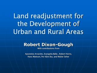 Land readjustment for the Development of Urban and Rural Areas