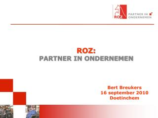 ROZ: PARTNER IN ONDERNEMEN