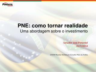 PNE foi sancionado em 25 de junho (Lei 13.005/2014 )
