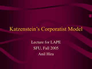 Katzenstein's Corporatist Model