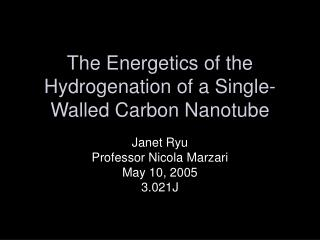 The Energetics of the Hydrogenation of a Single-Walled Carbon Nanotube