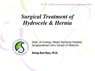 Surgical Treatment of Hydrocele & Hernia