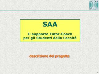 SAA Il supporto Tutor-Coach per gli Studenti della Facoltà