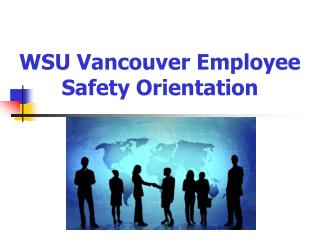 WSU Vancouver Employee Safety Orientation