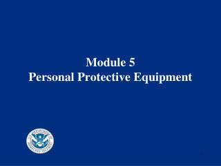 Module 5 Personal Protective Equipment