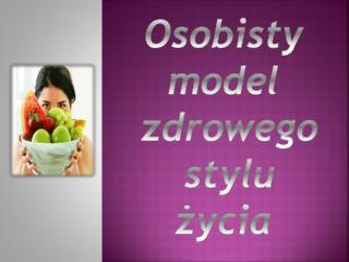 Osobisty model zdrowego stylu życia