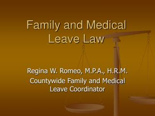 Family and Medical Leave Law