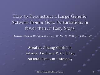 Speaker: Chuang Chieh Lin Advisor: Professor R. C. T. Lee National Chi-Nan University