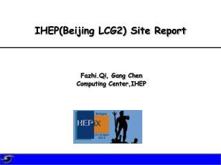 IHEP(Beijing LCG2) Site Report