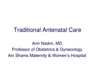Traditional Antenatal Care