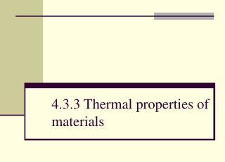 4.3.3 Thermal properties of materials