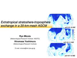 Extratropical stratoshere-troposphere exchange in a 20-km-mesh AGCM