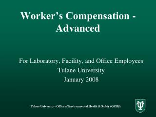Worker s Compensation -  Advanced