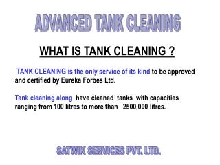 WHAT IS TANK CLEANING ?