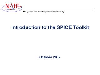 Introduction to the SPICE Toolkit