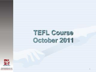 TEFL Course October 2011