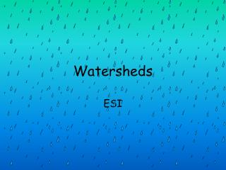 Watersheds