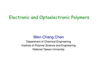 Electronic and Optoelectronic Polymers