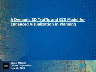 A Dynamic 3D Traffic and GIS Model for Enhanced Visualization in Planning