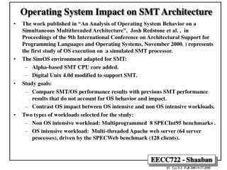 Operating System Impact on SMT Architecture