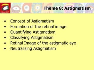 Theme 8: Astigmatism