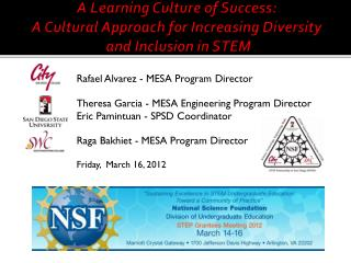 Rafael Alvarez - MESA Program Director Theresa Garcia - MESA Engineering Program Director