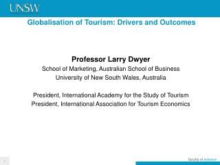 Globalisation of Tourism: Drivers and Outcomes