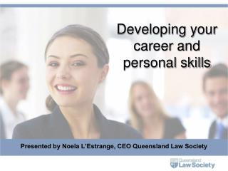 Developing your career and personal skills