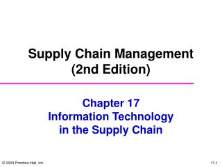 Chapter 17 Information Technology in the Supply Chain