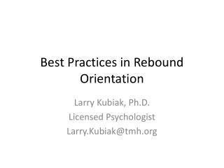 Best Practices in Rebound Orientation