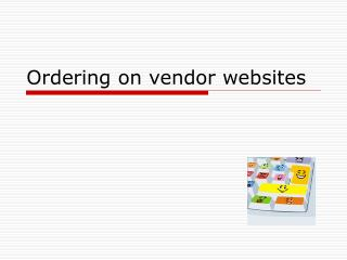 Ordering on vendor websites
