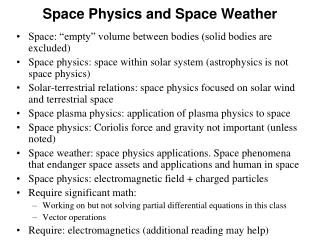 Space Physics and Space Weather