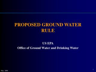 PROPOSED GROUND WATER RULE