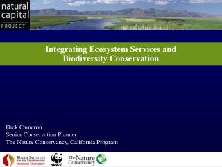 Integrating Ecosystem Services and  Biodiversity Conservation