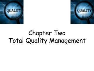 Chapter Two Total Quality Management