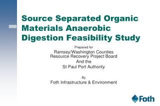 Source Separated Organic Materials Anaerobic Digestion Feasibility Study