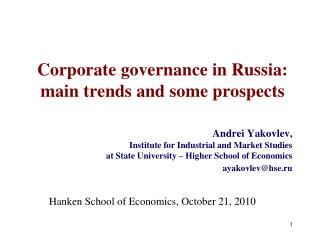 Corporate governance in Russia: main trends and some prospects