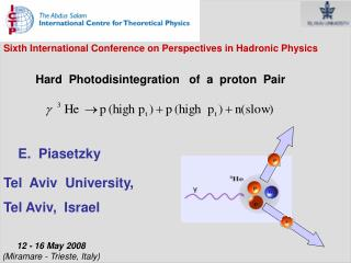 Sixth International Conference on Perspectives in Hadronic Physics