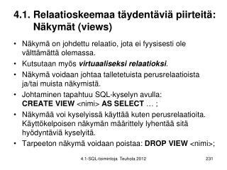 4.1. Relaatioskeemaa täydentäviä piirteitä: Näkymät (views)