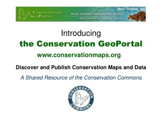 Introducing the Conservation GeoPortal