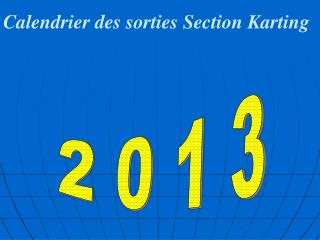 Calendrier des sorties Section Karting