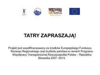 TATRY ZAPRASZAJĄ!