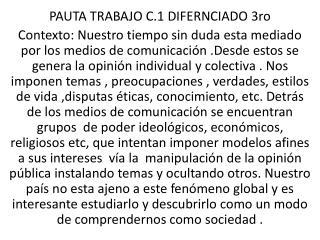 PAUTA TRABAJO C.1 DIFERNCIADO 3ro