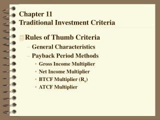 Chapter 11 Traditional Investment Criteria